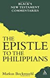 img - for The Epistle to the Philippians (Black's New Testament Commentaries) book / textbook / text book