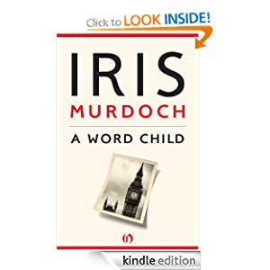 Kindle Daily Deal: A Word Child, by Iris Murdoch. Publisher: Open Road (July 20, 2010)