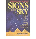 img - for Signs in the Sky: Astrological and Archaeological Evidence That We are Entering a New Age (Paperback) - Common book / textbook / text book