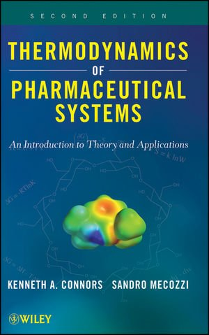Thermodynamics of Pharmaceutical Systems: An introduction...