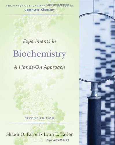 Experiments in Biochemistry: A Hands-on Approach...