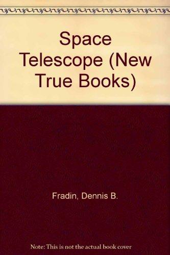Space Telescope (New True Books)