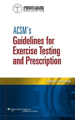 American College of Sports Medicine - ACSM's Guidelines for Exercise Testing and Prescription
