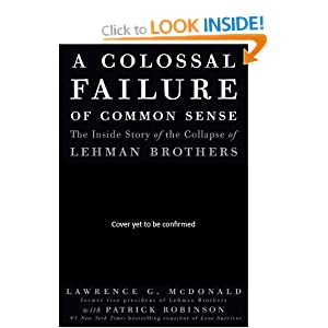 colossal failure  common sense   story   collapse  lehman brothers amazon