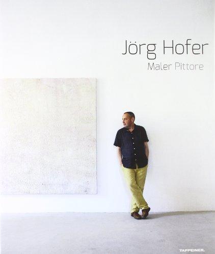 jorg-hofer-maler-pittore-catalogo-di-esposizione-ediz-italiana-e-tedesca