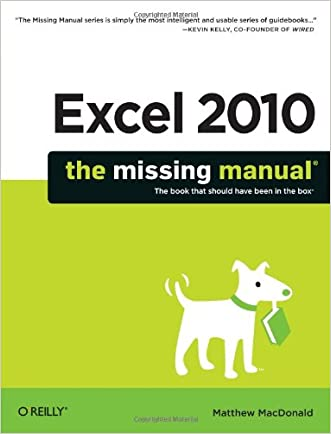 Excel 2010: The Missing Manual