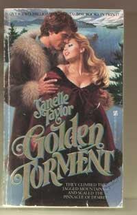 GOLDEN TORMENT, Janelle Taylor