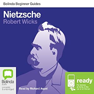 Nietzsche: Bolinda Beginner Guides | [Robert Wicks]