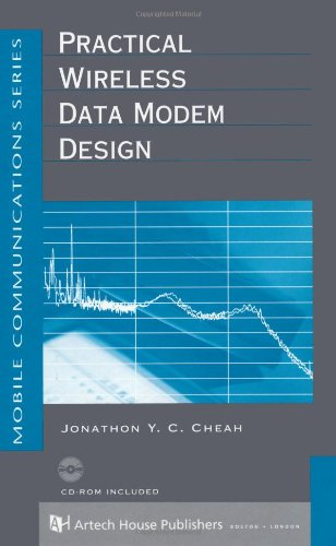 Practical Wireless Data Modem Design (Artech House Mobile Communications Library)