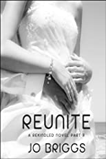 Reunite (A Rekindled Novel #2)