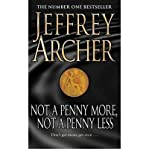 Not a Penny More, Not a Penny Less AND Shall we Tell the President? Jeffrey Archer