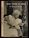 img - for Mark Twain at work book / textbook / text book