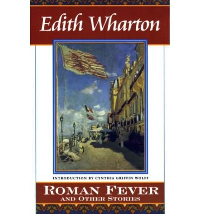 literary devices in roman fever by edith wharton From the short story by edith wharton performance rights roman fever -6- mrs slade: it always will be to mebut even this beauty.