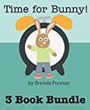 Time for Bunny: 3 Bunny Books in 1