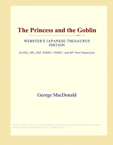 The Princess and the Goblin (Webster's Japanese Thesaurus Edition)