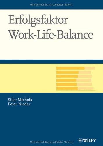 Erfolgsfaktor Work-Life-Balance (German Edition)