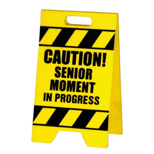 BigMouth Inc Senior Moment Caution Sign