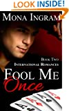 Fool Me Once (International Romance Series Book 2)