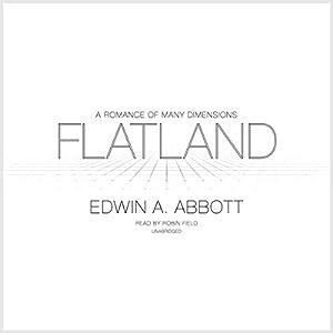 Flatland: A Romance of Many Dimensions | [Edwin A. Abbott]