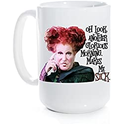 Original Hocus Pocus Oh Look, What a Glorious Morning Funny Novelty Halloween Mug (15 fl oz)