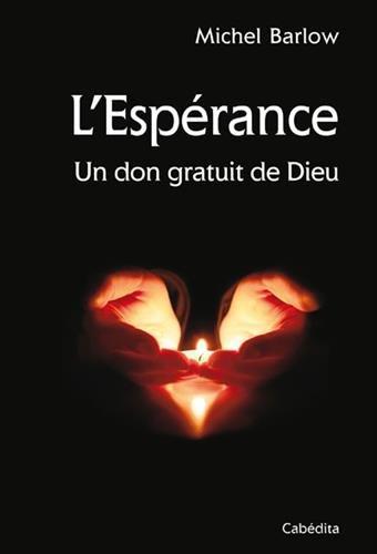 lesperance-un-don-gratuit-de-dieu