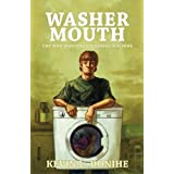 Washer Mouth: The Man Who Was a Washing Machine