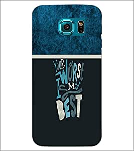 PrintDhaba Quote D-4253 Back Case Cover for SAMSUNG GALAXY S6 (Multi-Coloured)