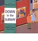Down in the Subway (0613804708) by Cohen, Miriam