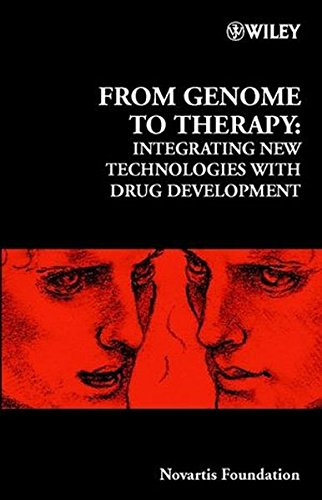 From Genome to Therapy: Integrating New Technologies with Drug Development - No. 229