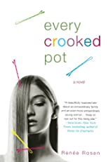 Every Crooked Pot: A novel