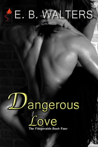 <strong>Price Reduced! E. B. Walters' <em>Dangerous Love (Contemporary, Romantic Suspense, Sexy) </em>is Now $2.99 *Plus Here's a Free Sample to Wet Your Appetite Before You Download</strong>