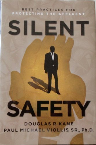 Silent Safety Best Practices for Protecting the Affluent