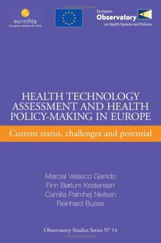 Health Technology Assessment and Health Policy-Making in Europe: Current Status, Challenges and Potential (Observatory Studies Series) by Garrido, M.V., Kristensen, F.B., Nielsen, C.P., Busse, R. (2009) Paperback