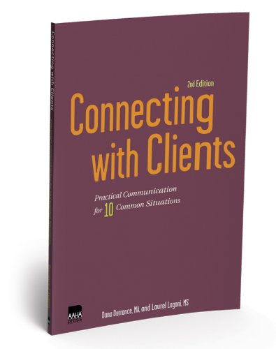 Connecting with Clients: Practical Communication for 10 Common Situations, Second Edition