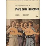 img - for The Complete Paintings of Piero della Francesca (Classics of World Art) book / textbook / text book