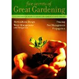 5 Secrets of Great Gardening