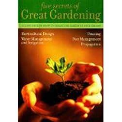5 Secrets of Great Gardening