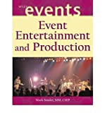 img - for [ EVENT ENTERTAINMENT AND PRODUCTION (WILEY EVENT MANAGEMENT #1294) ] By Sonder, Mark ( Author) 2003 [ Hardcover ] book / textbook / text book