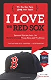 I Love the Red Sox/I Hate the Yankees (I Love/I Hate)