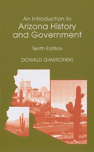 An Introduction to Arizona History and Government (10th...