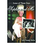 img - for [ Sophie and Me: Some of These Days By Young-Tulin, Lois ( Author ) Paperback 2001 ] book / textbook / text book