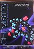 Chemistry: The Molecular Nature of Matter and Change (Special Edition for the University of Florida) (0077727959) by Martin S. Silberberg