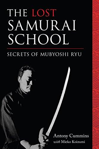 the-lost-samurai-school-secrets-of-mubyoshi-ryu