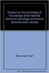 karl mannheim essays on the sociology of knowledge 1952 chevrolet