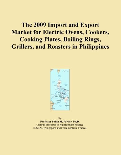 The 2009 Import And Export Market For Electric Ovens, Cookers, Cooking Plates, Boiling Rings, Grillers, And Roasters In Philippines front-373389