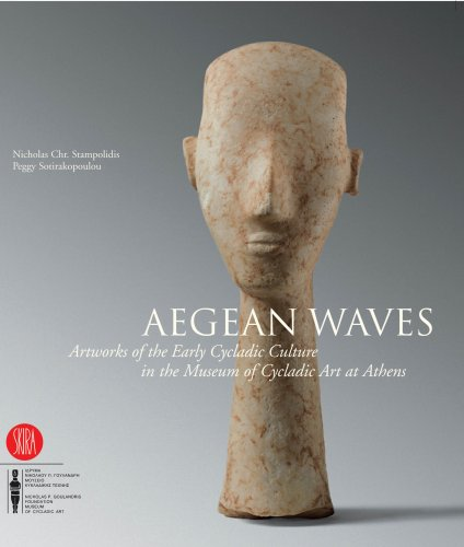 Aegean Waves: Artworks of the Early Cycladic Culture in the Museum of Cycladic Art