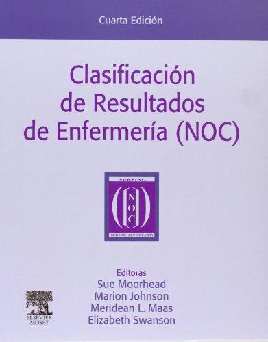 Clasificacion De Resultados De Enfermeria (Noc), 4E