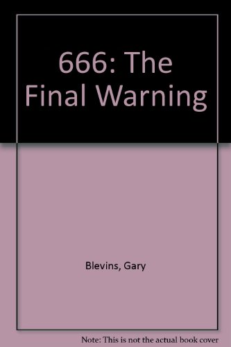 666: The Final Warning