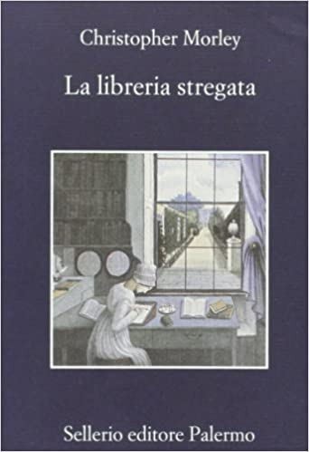 Morley - La libreria stregata- Sellerio
