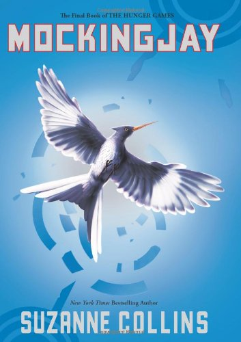 Cover of Mockingjay (The Final Book of The Hunger Games)